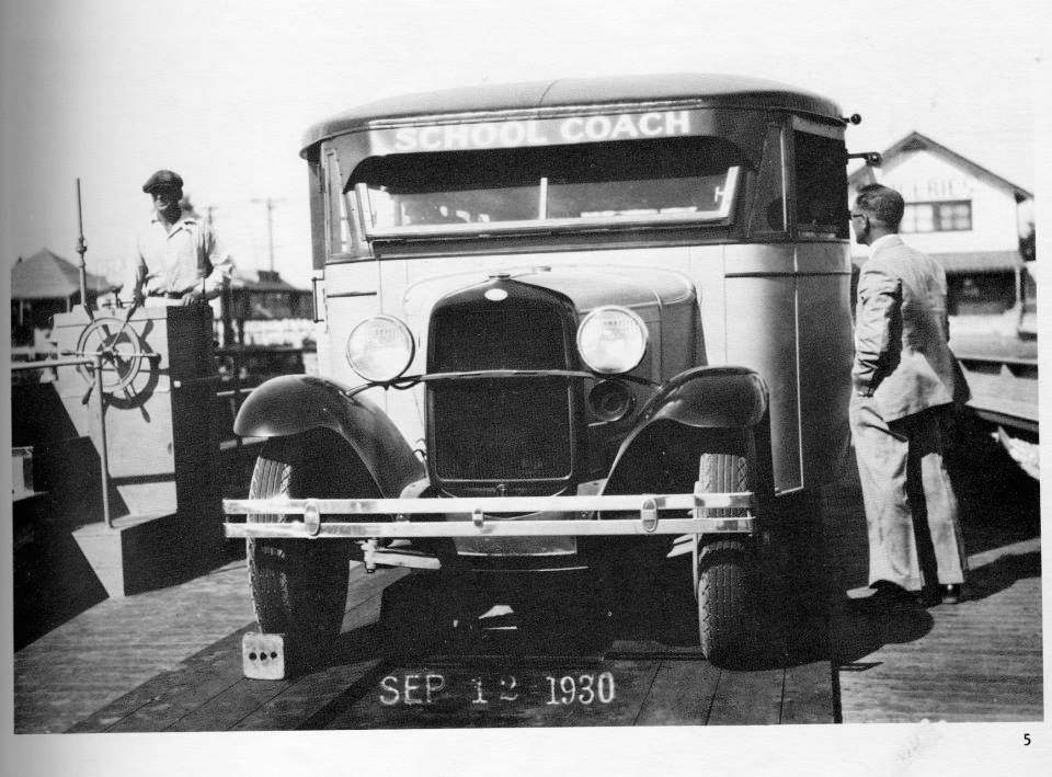 Here is a 1930 shot of the Harbor High School school bus crossing the ferry.